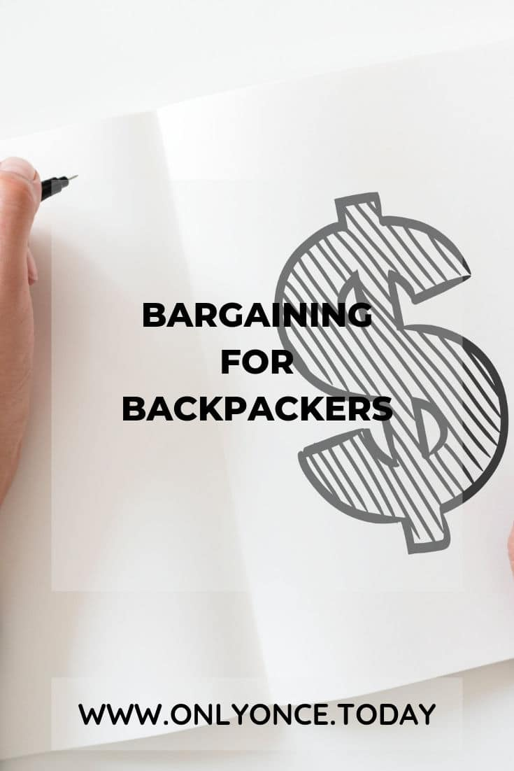 Bargaining for Backpackers - Tips on how to haggle for a better hostel price
