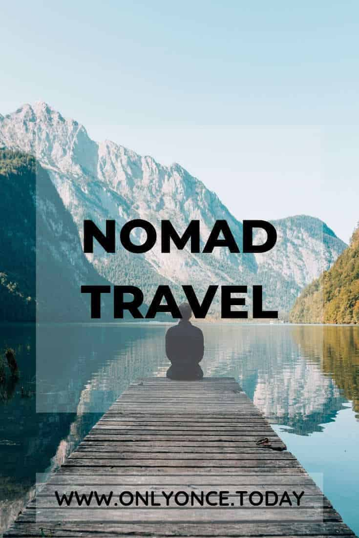 Alternative Travel - The Nomad Travel Lifestyle