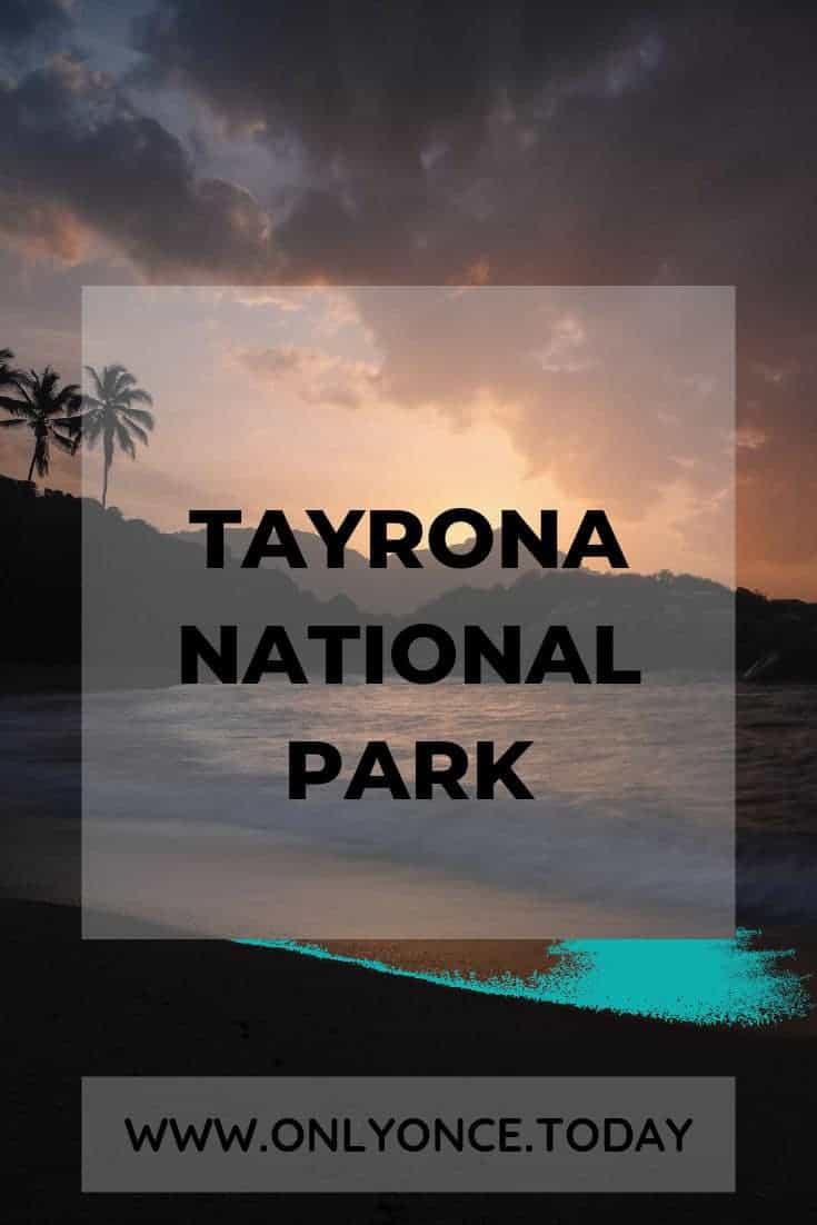 Tayrona National Park - Colombia