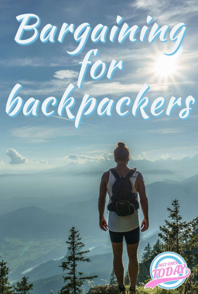Bargaining for backpackers