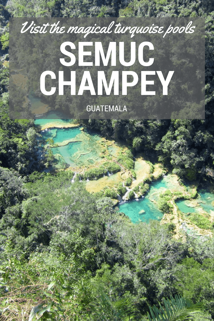 Semuc Champey - Guatemala - Travel Guide - Only Once Today