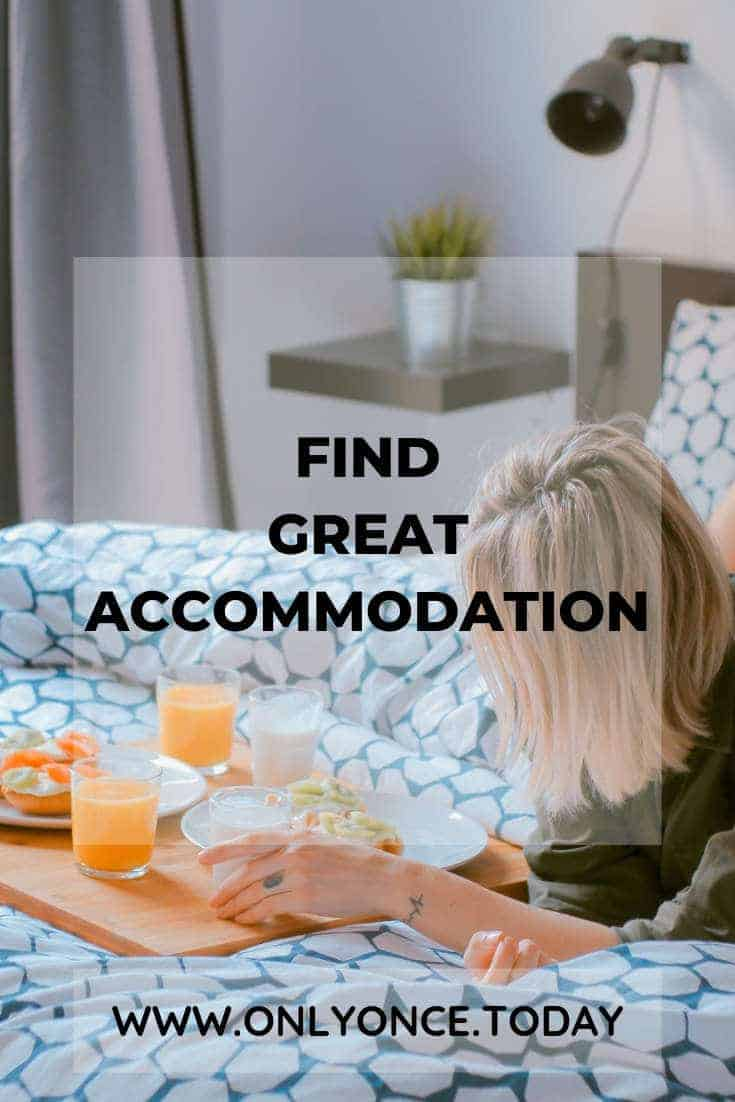 How to Find great Accommodation everywhere