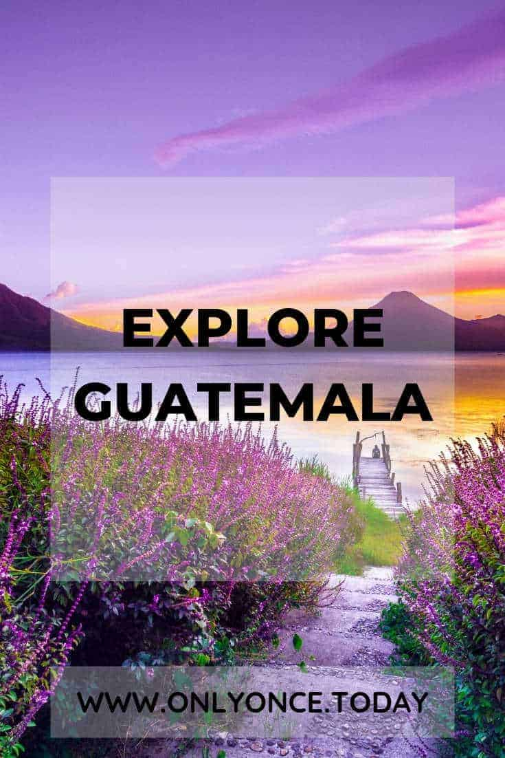10 perfect reasons to visit Guatemala Central America - Guatemala has everything to make it a great holiday destination. Stunning nature, cool hub cities, friendly people and a lot more! #Guatemala #CentralAmerica