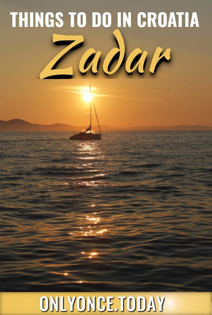 Ultimate List Of Cool Things To Do In Zadar Explore Croatia