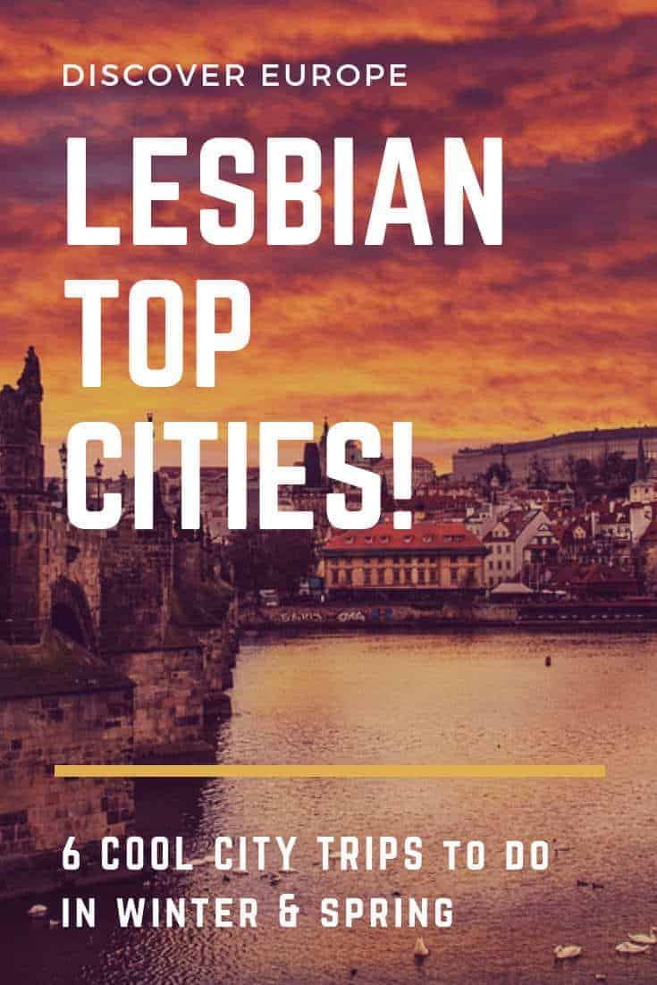 6 Lesbian cities - Discover Europe in winter