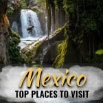 Mexico highlights - best places to visit in Mexico