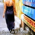 Travel as a lesbian and being gay in Guatemala