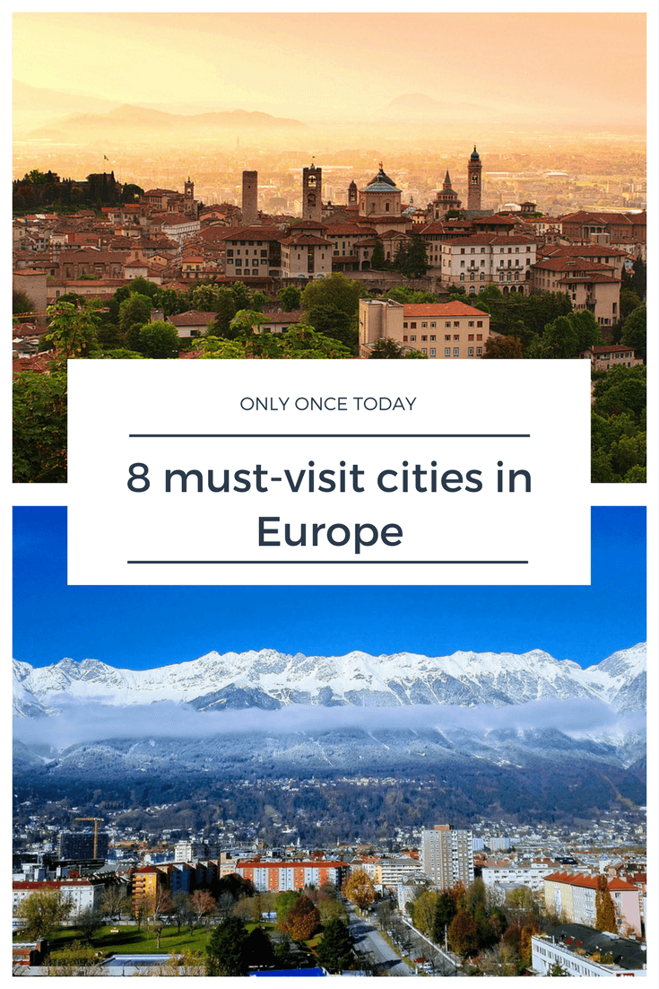 Must-Visit Destinations in Europe - Only Once Today