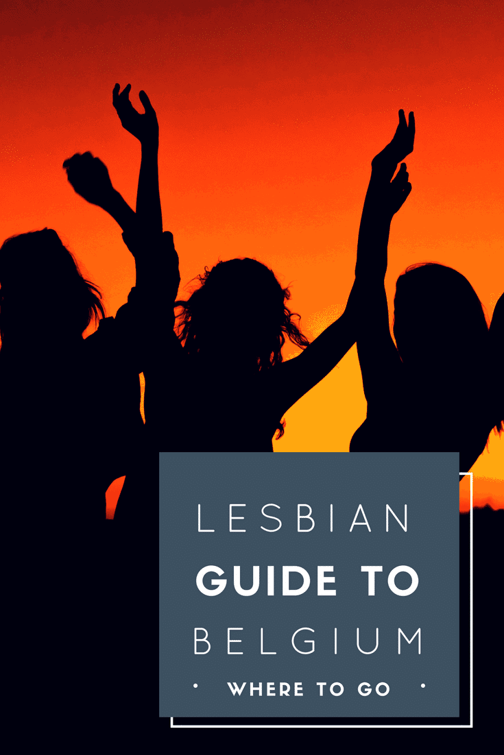 Lesbian Guide to Belgium – Lesbian Travel Europe – Only Once Today