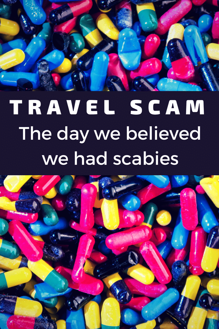 Travel Scam - The day we believed we had scabies - Only Once Today