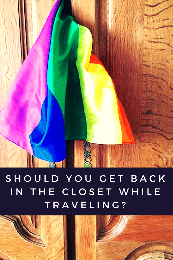 Get back in the closet for travel - yes or no? LGBTQ travel - Only Once Today