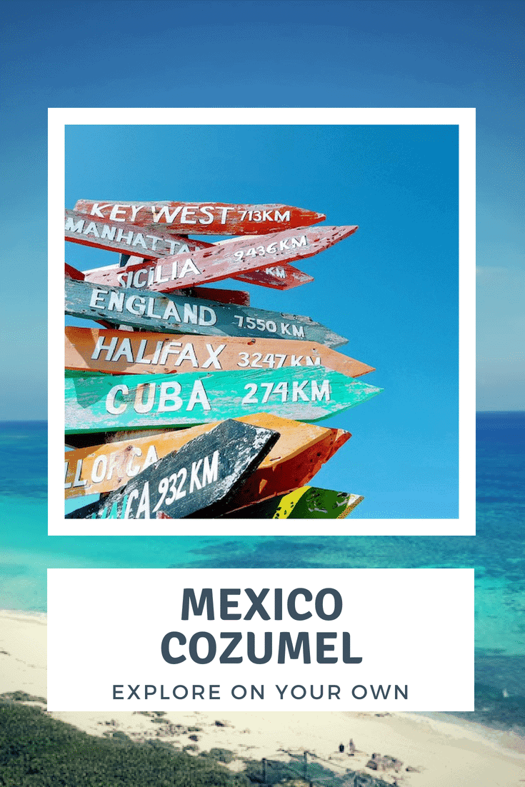Cozumel Excursions on your own - Mexico - Only Once Today