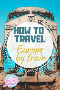 How to travel Europe by train