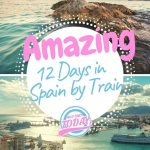 Spain by train in 12 days