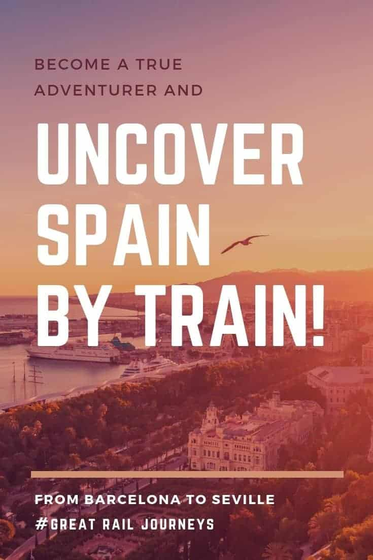 Spain by rail in 12 days - Europe Train Itinerary