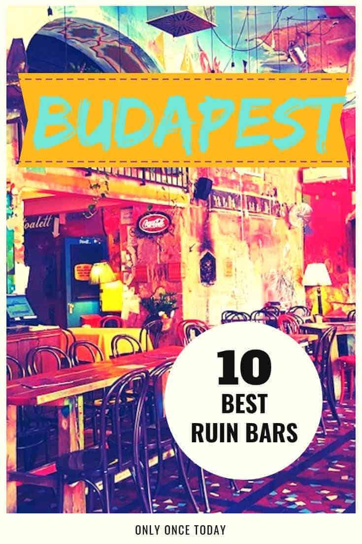 10 Best Ruin Bars in Budapest