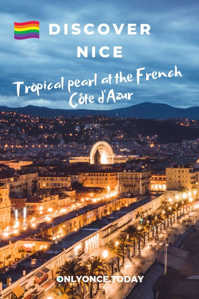 3 days in Nice + LGBT guide to Nice