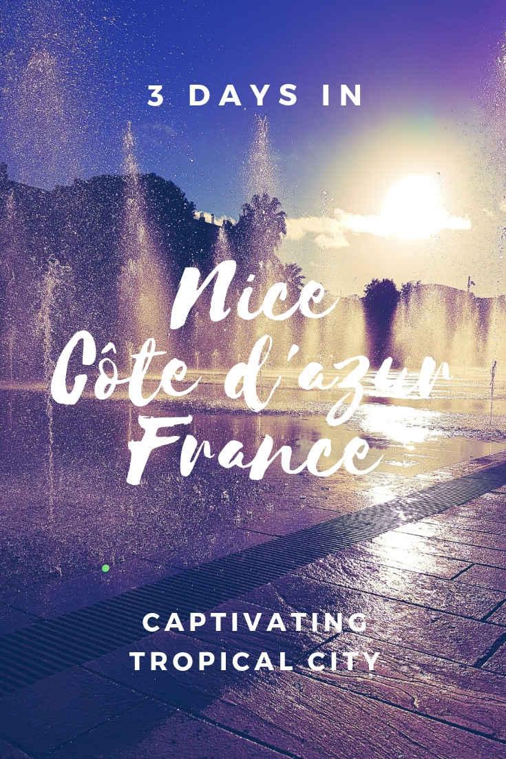 3 Days in Nice, France, Côte d'Azur