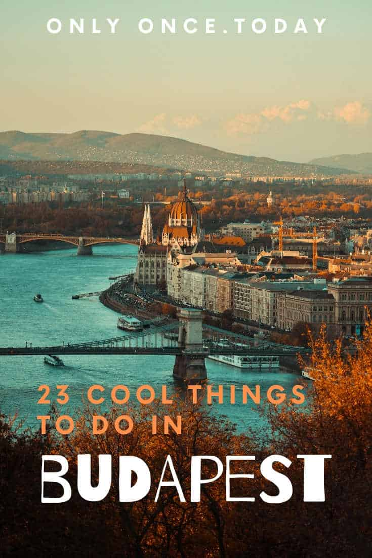 Budapest Sightseeing - 23 Cool Things to do in Budapest