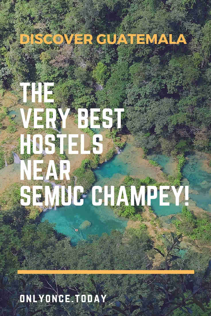 Find the best hostels at Semuc Champey - Guatemala