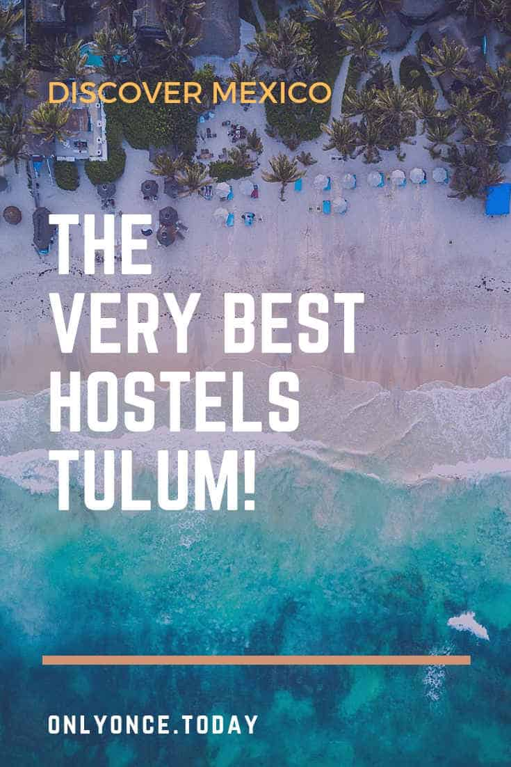 The best hostels in Tulum - Mexico