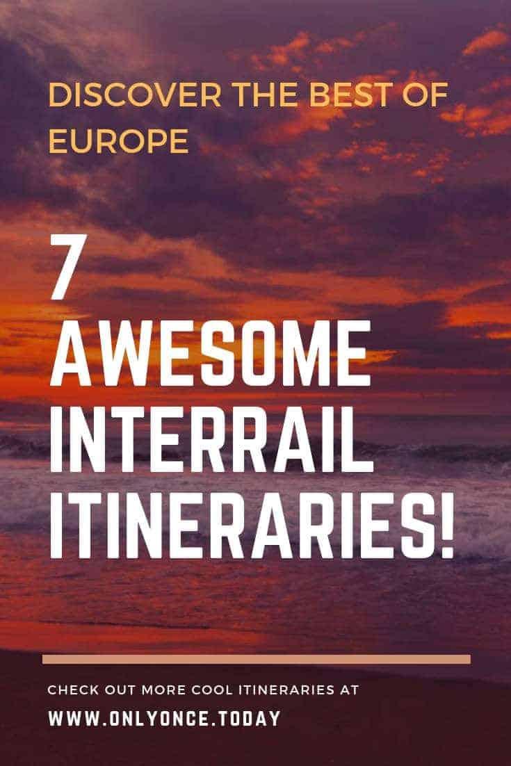 7 best interrail itineraries Europe