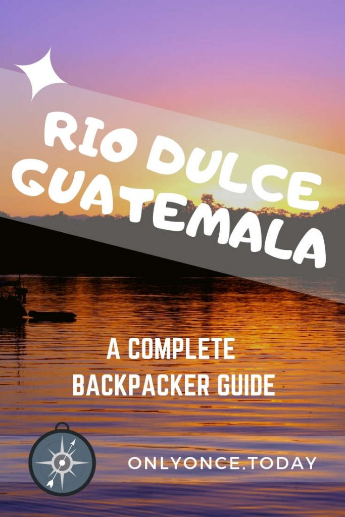 Rio Dulce Backpacker guide