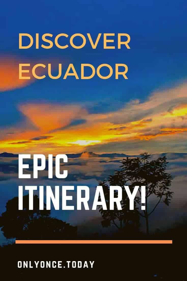 Ecuador itinerary