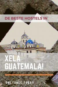 De beste hostels in Xela alias Quetzaltenango Guatemala
