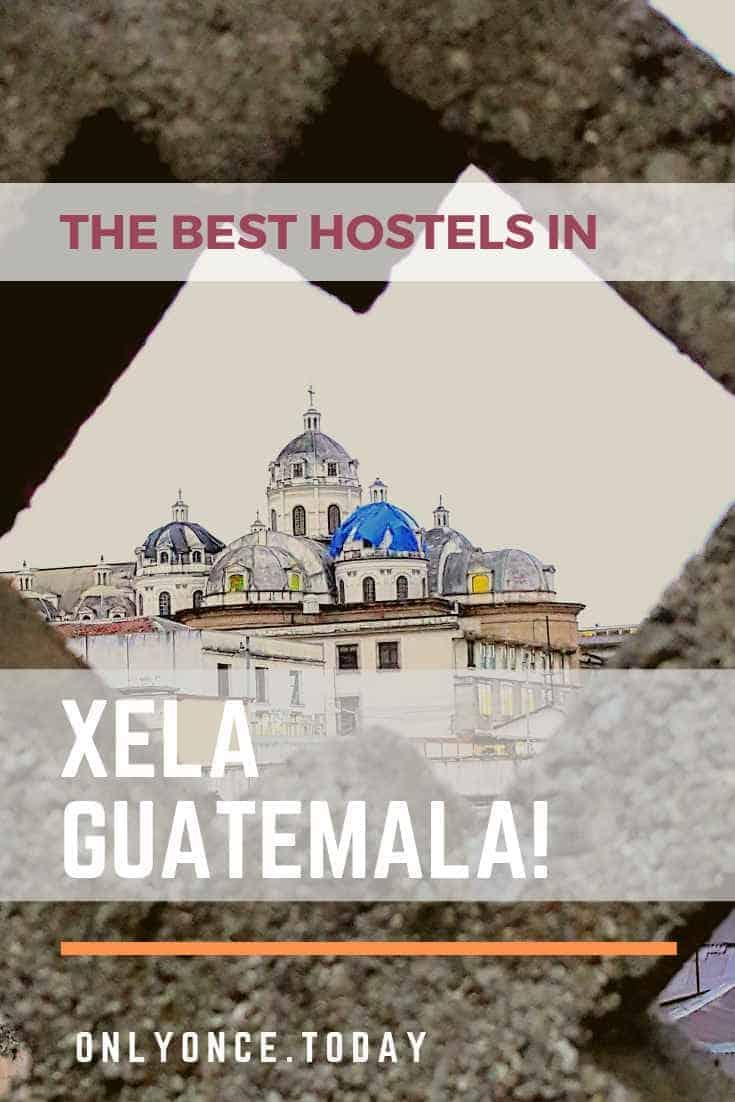 The very best Hostels in Quetzaltenango - Spend the night in Xela