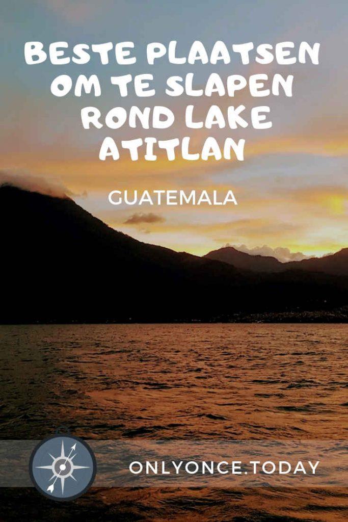 De beste hostels, hotels, lodges om te overnachten rond Lake Atitlan - Guatemala
