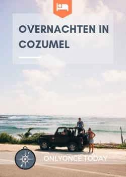 Overnachten in Cozumel - Mexico