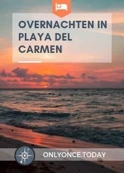 Overnachten in Playa del Carmen - Mexico