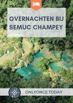 Overnachten in Semuc Champey - Guatemala