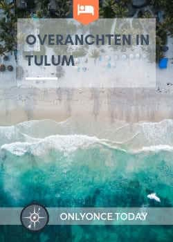 Overnachten in Tulum – Mexico