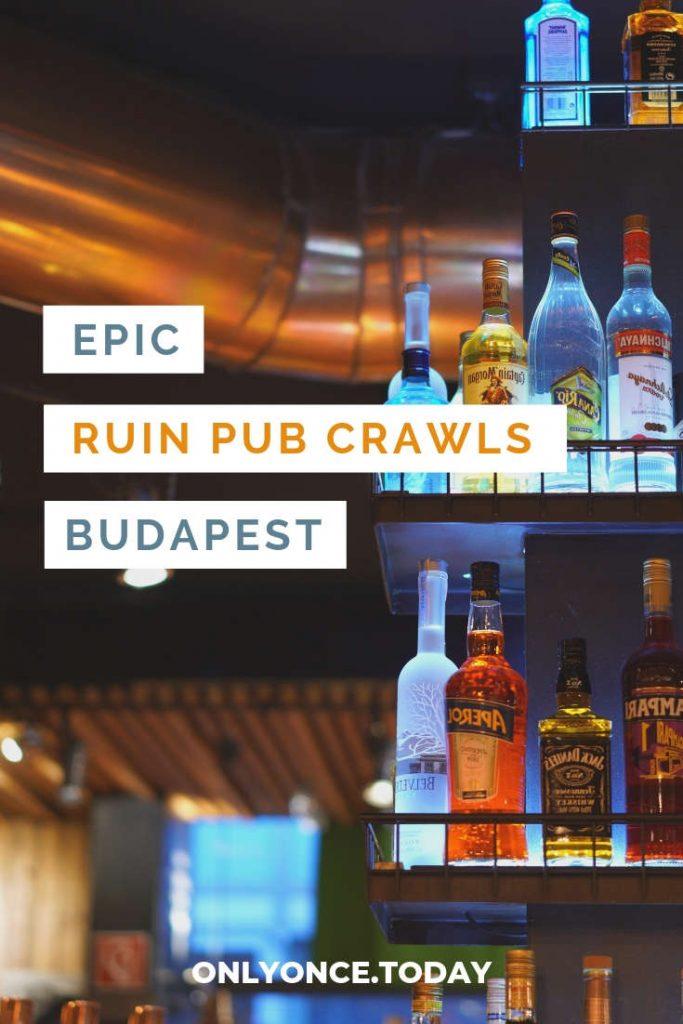 Ruin pub crawls Budapest
