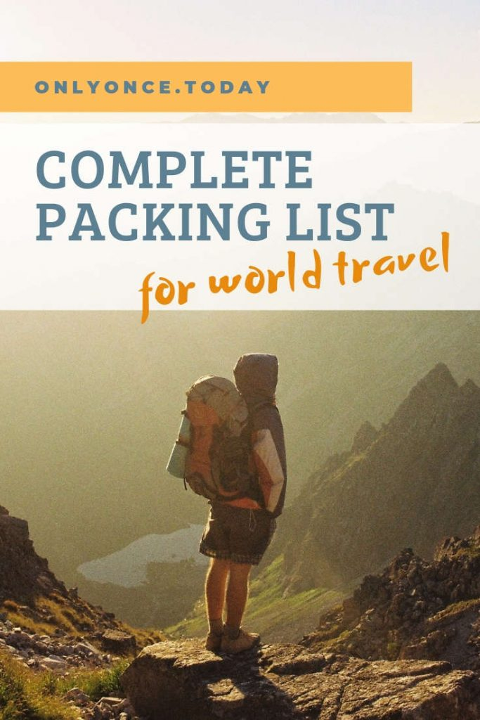 Complete backpacking packing list for world travel