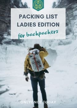 Ladies Edition Packing List for Backpackers