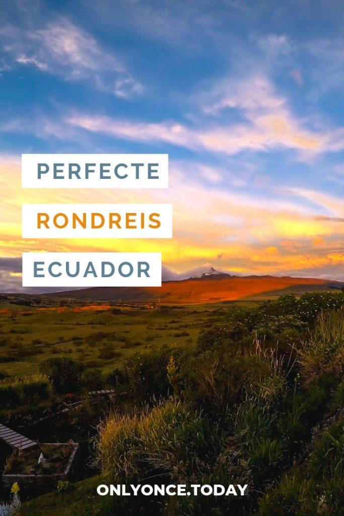 Rondreis Ecuador
