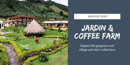 Medellin Jardin day trip