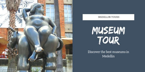 Medellin museum tour