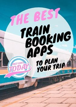 The best train booking apps to plan your trip
