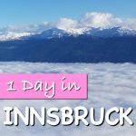 1 day in Innsbruck Austria