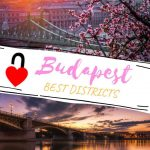 Budapest districts - Guide to the best areas of Budapest