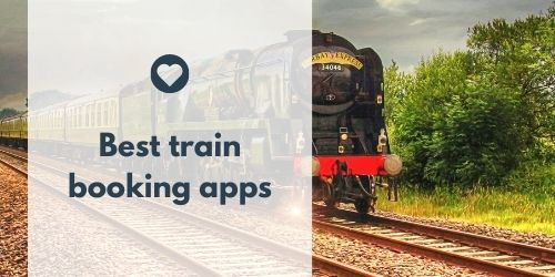 Best train booking apps