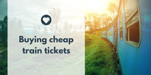 Buying cheap train tickets