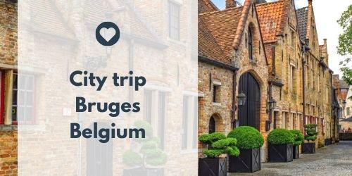 City trip Bruges