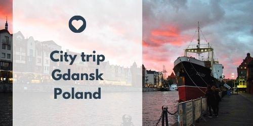 City trip Gdansk