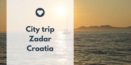 City trip Zadar