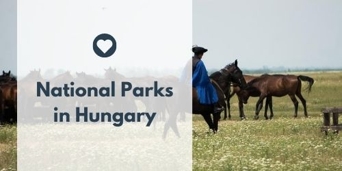 Visit Hungary: National Parks in Hungary